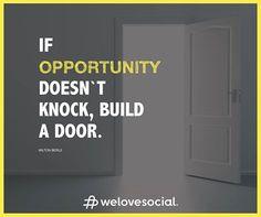 Porque as oportunidades também se criam. We Love Social - www.welovesocial.pt
