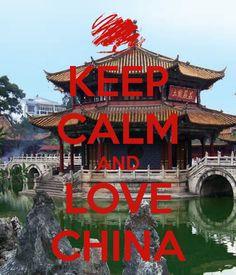 Love China!