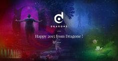 Happy 2015 from Dragone