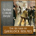 The Return of Sherlock Holmes    by Sir Arthur Conan Doyle (1859-1930)