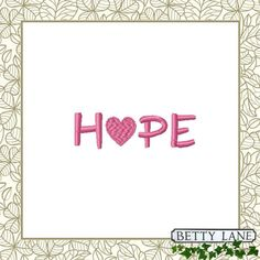 2 HOPE Embroidery Quotes for Breast Cancer/Chemo Patients.  Embroidery Design in 7 Formats.  For the 4x4 and 5x7 hoop.