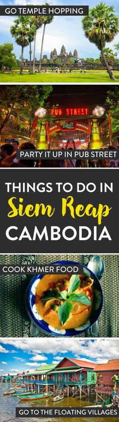 Cambodia Travel   Planning a trip to Siem Reap, Cambodia? Here's our list which has a few of the best things to see and do while in Cambodia.