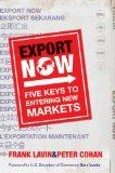 I want a  Export Now: Five Keys to Entering New Markets / http://thesenews.com/export-now-five-keys-to-entering-new-markets-2/
