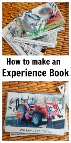 Make an Experience Book to Build Language. Good for students with additional needs and also those with English as an additional language (use to build vocab). Create a book about a field trip or to reinforce the daily schedule and transitions in preschool and pre-k or in your home.