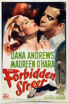 The Forbidden Street - Jean Negulesco - 1949 - starring Dana Andrews and Maureen O'Hara