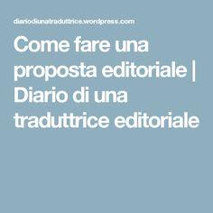Come fare una proposta editoriale | Diario di una traduttrice editoriale