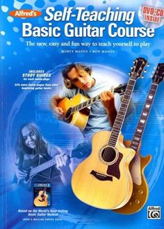 Alfred's Self-teaching Basic Guitar Course: The New, Easy and Fun Way to Teach Yourself to Play
