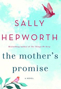 The Mother's Promise by Sally Hepworth https://www.amazon.com/dp/1250077753/ref=cm_sw_r_pi_dp_x_OYavyb2TRB2K8