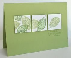 clean and simple card in greens...luv the variations in leaf color and placement...