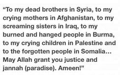 May Allah have mercy on all oppressed