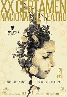 ¿Sabes por qué gusta el teatro? Trata de la vida... Es la vida...  Diseño del cartel para el próximo Certamen de Teatro Garnacha.