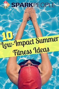 10 Low-Impact Summer Activities. Great ideas for staying active when you have bad knees! | via @SparkPeople #summer #workout #fitness #lowimpact #health #exercise