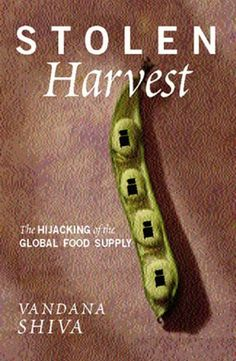 23 best vandana shiva images on pinterest vandana shiva books to stolen harvest the hijacking of the global food supply by vandana shiva fandeluxe Gallery