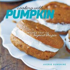 For anyone who loves pumpkin, Averie Sunshines new book, Cooking with Pumpkin, is a must-have. It contains 50 of her favorite pumpkin recipes, with an abundance of colorful images that will entice you