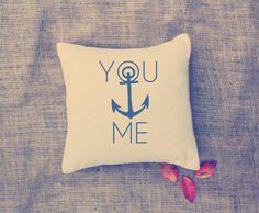 Wedding: Anchor Pillow - YOU & ME - Custom Pillows - Nautical - Cottage deco - Home deco