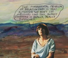 """stoicmike: """"The fundamental problem of relationships is that although we don't see ourselves like this, almost everyone is really, really difficult. Art Quotes, Life Quotes, Collage, Word Porn, Self Help, Wise Words, Favorite Quotes, 1, Wisdom"""