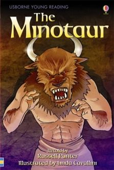 The Minotaur : usborne young reading Greek myths [eBook] by Russell Punter