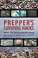 Prepper's Survival Hacks 50 DIY Projects for Lifesaving Gear, Gadgets and Kits By Jim Cobb Most people think of preppers as worriers with over active imaginations. Thinking the worst about e… Survival Gadgets, Urban Survival, Survival Food, Wilderness Survival, Outdoor Survival, Survival Prepping, Survival Skills, Survival Hacks, Emergency Preparedness