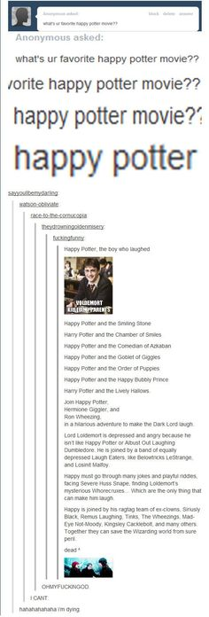 Happy Potter, literally dying right now.