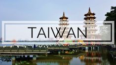 6 Top things to do in Taiwan – Ultimate Itinerary