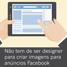 Como criar imagens para anúncios Facebook.
