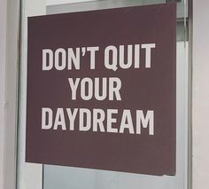 Dont Quit Your Daydream, You Meant, Inspire Others, Looking Up, Daily Inspiration, Aromatherapy, Positivity, Thoughts, How To Plan