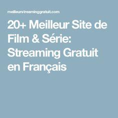 20+ Meilleur Site de Film & Série: Streaming Gratuit en Français