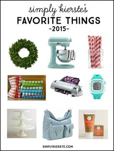 From lotion to striped dishtowels to home decor and cake stands , I'm sharing my list of favorite things, 2015!