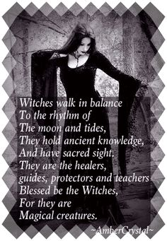Witches walk in balance to the rhythm of the moon and tides, they hold ancient knowledge, and have sacred sight. They are the healers. guides, protectors, and teachers. Blessed be the Witches, for they are magical creatures. #witchcraft