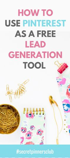 Pinterest as a lead generation tool | Pinterest tips for business