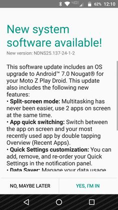 Moto Z Play Droid edition is finally getting Android 7.0 Nougat update from Verizon Wireless, software version is NDNS25.137-24-1-2.