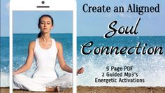 Soul Connection Bundle | Product gives you outlined instructions on how to connect with your Soul's Essence via an Outlined PDF and 2 Guided Mp3's. 1 With Music and 1 Without.