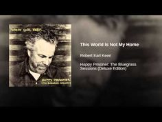 This World Is Not My Home - YouTube