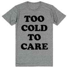 Too Cold to Care #Funny