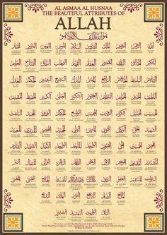 99 Names of Allah by Islamic Posters It has been narrated by Abu Hurairah that Allahs Messenger SAW said: Verily Allah has ninety-nine names, hundred bu. 99 Names of Allah Allah Islam, Islam Muslim, Islam Quran, Doa Islam, Allah God, Islam Hadith, Quran Verses, Quran Quotes, Prayer Verses