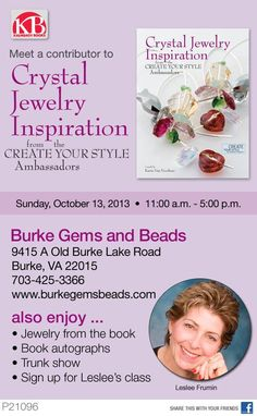 Meet Leslee Frumin at Burke Gems and Beads in VA!