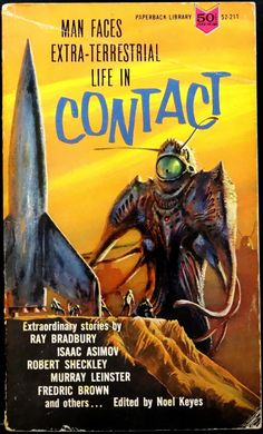 scificovers: Paperback Library #52-211: Contactedited by Noel Keyes 1965. Cover artist unknown.