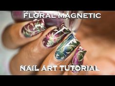 Floral Magnetic Nail Art Tutorial (Chez Delaney) - YouTube