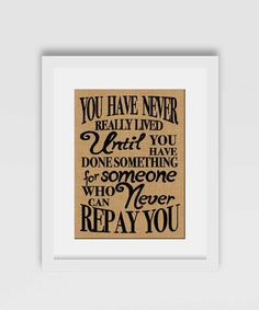 Check out this item in my Etsy shop https://www.etsy.com/ca/listing/274786530/you-have-never-really-lived-until-you