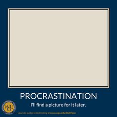 Why Is It So Hard to Stop Procrastinating? (Hint: It Doesn't Have to Be) | Western Governors University