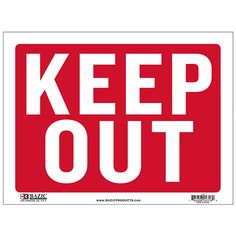 """States """"Keep Out"""" in white and has a red backing Durable plastic, weatherproof Bright and highly visible 9 inch x 12 inch keep out sign Keep Out Signs, Open Signs, Yard Sale Signs, For Sale Sign, Coroplast Signs, No Trespassing Signs, Wet Floor Signs, Unplugged Wedding Sign, Retail Signs"""