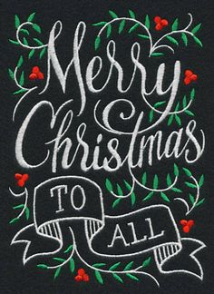 Popular Embroidery Designs Merry Christmas To All on Black Cotton Kitchen Tea Towel by StitchnJEmbroidery on Etsy - 1 black Dunroven cotton kitchen towel with Merry Christmas to All embroidered on one end. 100 % cotton, and prewashed. they measure appx 20 Christmas Chalkboard Art, Merry Christmas Calligraphy, Merry Christmas Quotes, Christmas Signs, Christmas Art, Christmas Items, Black Christmas, Christmas Ecards, Christmas Windows
