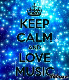 keep+calm++and+love+music
