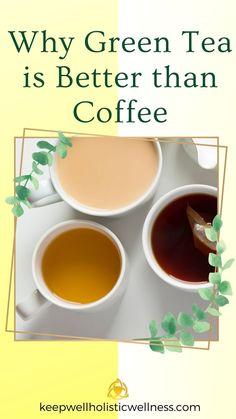 Green Tea Vs Coffee, Detox Herbs, Chai Tea Recipe, Coffee Reading, Green Tea For Weight Loss, Green Tea Benefits, Natural Detox, Drinking Coffee, Wellness Programs