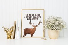 Hey, I found this really awesome Etsy listing at https://www.etsy.com/listing/229405199/to-go-to-sleep-i-count-antlers-not-sheep