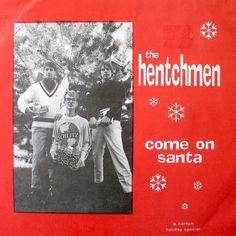 The Hentchmen Come On Santa Merry Christmas Garage Rock 7in Vinyl Record Norton 1999 #Christmas