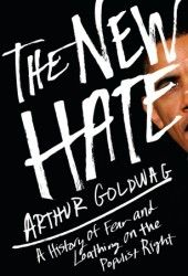 The New Hate: A History of Fear and Loathing on the Populist Right Tea Party Movement, John Birch Society, New Books, Books To Read, Fear And Loathing, Little Black Books, Stupid People, Book Design, Nonfiction
