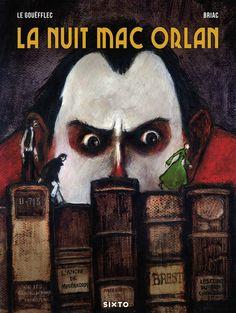 La nuit Mac Orlan (Briac, Le Gouëfflec) - Sixto éditions