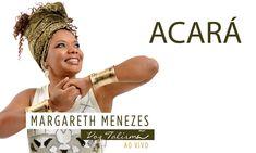 Acará - Margareth Menezes (DVD Voz Talismã)