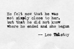 What a way with words you had, Tolstoy....
